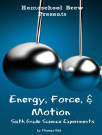 Energy, Force, & Motion