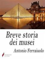 Breve storia dei musei