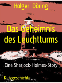 Das Geheimnis des Leuchtturms: Eine Sherlock-Holmes-Story