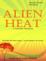 Alien Heat, A Futuristic Romance