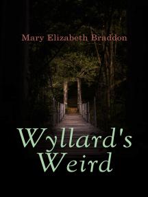 Wyllard's Weird: Murder Mystery Novel