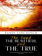 The Good, The Beautiful, and the True
