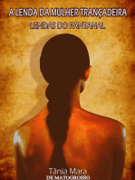 A Lenda Da Mulher TranÇadeira Vol I