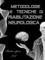 Metodologie e Tecniche di Riabilitazione Neurologica