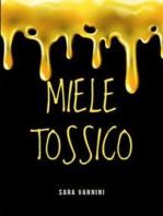 Miele Tossico