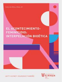 El acontecimiento-feminicidio: interpelación bioética