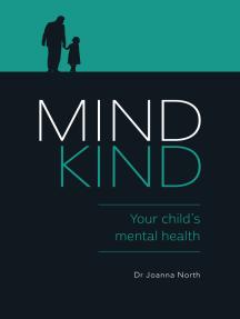 Mind Kind: Your Child's Mental Health