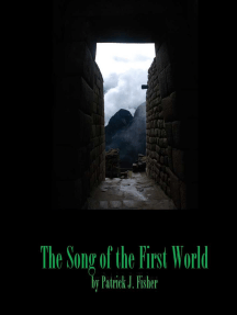 The Song of the First World