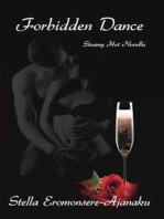 Forbidden Dance ~ Steamy Hot Novella