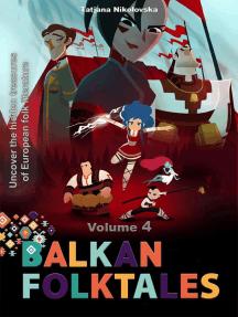 Balkan Folktales: Balkan Folktales, #4