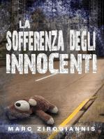 La Sofferenza degli Innocenti