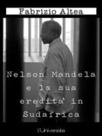 Nelson Mandela e la sua eredità in Sudafrica