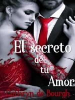 El secreto de tu amor