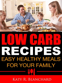 Low-Carb Recipes: Easy Healthy Meals for Your Family