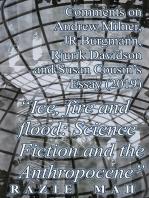 "Comments on Andrew Milner, JR Burgmann, Rjurik Davidson and Susan Cousin's Essay (2015) ""Ice, Fire and Flood"