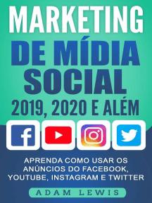 Marketing de Mídia Social 2019, 2020 e Além