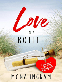 Chasing Rainbows: Love In A Bottle, #1