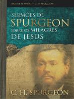 Sermões de Spurgeon sobre os milagres de Jesus