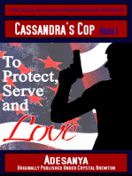 To Protect, Serve and Love