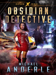 Obsidian Detective: Opus X, #1