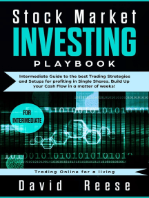 Stock Market Investing Playbook: Intermediate Guide to the Best Trading Strategies and Setups for Profiting in Single Shares. Build Up your Cash Flow in a Matter of Weeks!