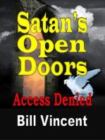 Satan's Open Doors
