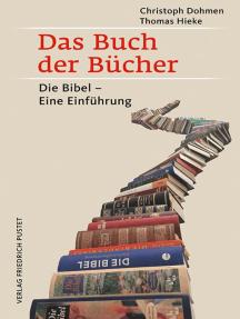 Das Buch der Bücher: Die Bibel – Eine Einführung