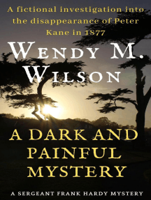 A Dark and Painful Mystery: The Sergeant Frank Hardy Mysteries, #4