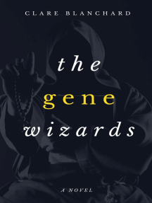 The Gene Wizards: Wizards series, #3