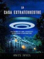 La Casa Extraterrestre