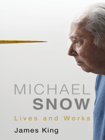 Michael Snow: Lives and Works