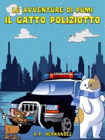 Le Avventure di Pumi, il Gatto Poliziotto