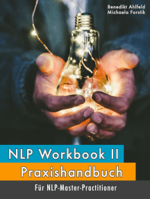 NLP Workbook II: Praxishandbuch für NLP-Master-Practitioner
