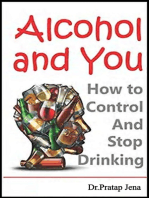 Alcohol and You How to Control and Stop Drinking