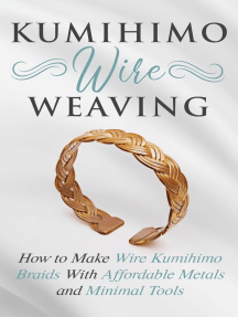 Kumihimo Wire Weaving: How to Make Wire Kumihimo Braids With Affordable Metals and Minimal Tools