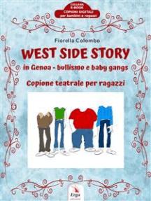 West Side Story: Copione teatrale per ragazzi