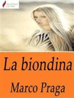 La biondina