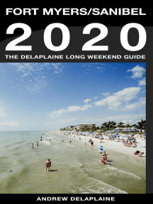 Fort Myers / Sanibel - The Delaplaine 2020 Long Weekend Guide: Long Weekend Guides