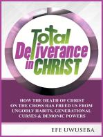 Total Deliverance in Christ