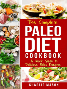 The Complete Paleo Diet Cookbook: A Quick Guide to Delicious Paleo Recipes