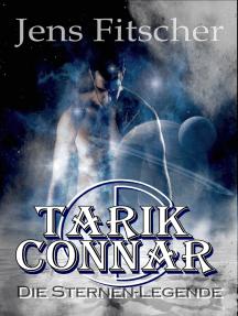 TARIK CONNAR Die Sternen-Legende