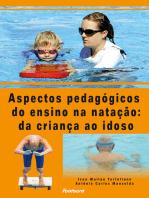 Aspectos pedagógicos do ensino da natação da criança ao idoso