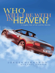 Who Will I Be With in Heaven