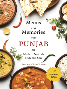Menus and Memories from Punjab: Meals to Nourish Body and Soul