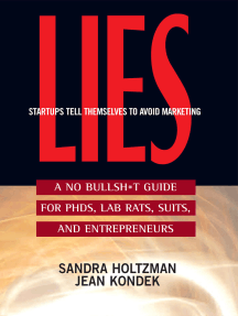 Lies Startups Tell Themselves to Avoid Marketing