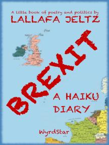Brexit: A Haiku Diary