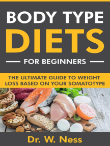 Body Type Diets for Beginners: The Ultimate Guide to Weight Loss Based on Your Somatotype