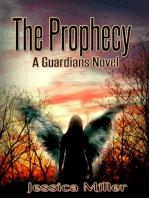 The Prophecy (Guardians #2)