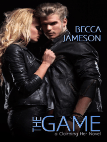 The Game: Claiming Her, #2