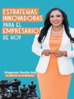 Estrategias Innovadoras para el Empresario de hoy